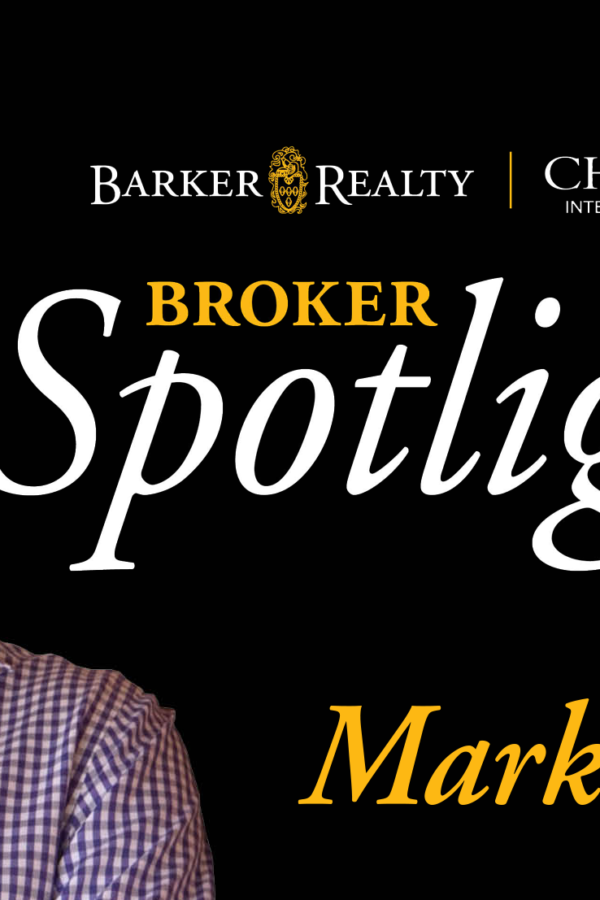 Barker Realty Broker Spotlight: Mark Banham