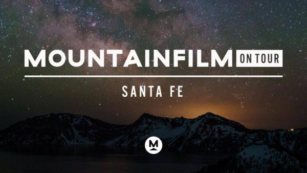 MountainFilm in Santa Fe, New Mexico