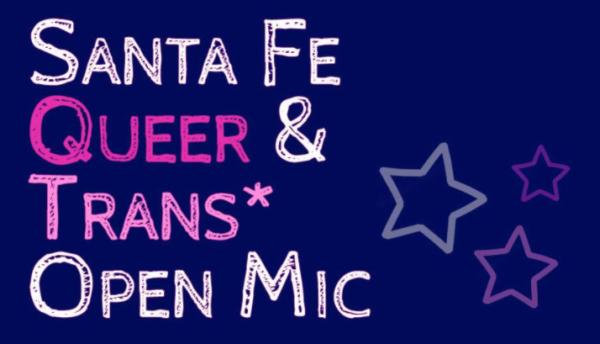 Santa Fe, New Mexico Queer Open Mic Performances