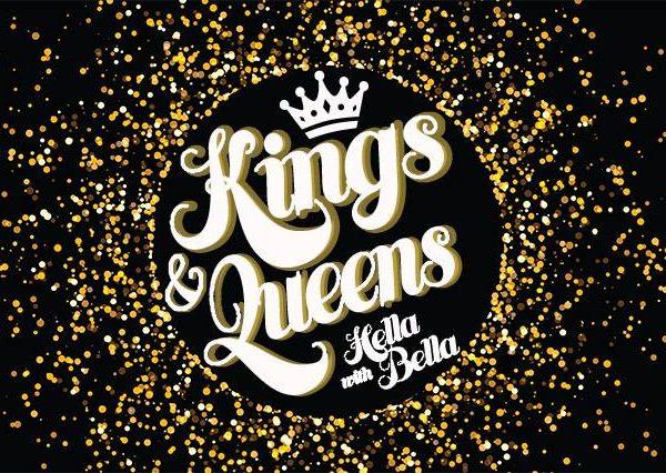 Kings & Queens Drag Night with Hella Bella