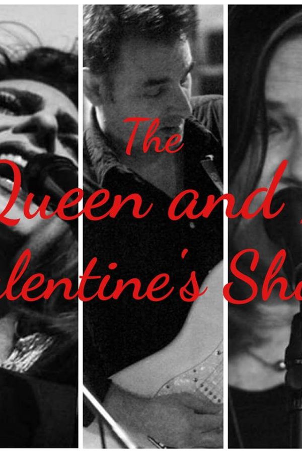 The Queen And I Valentine's Show